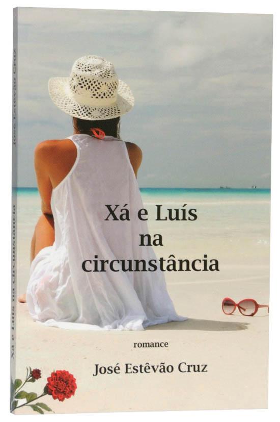 Xá e Luís na circunstância - Livro