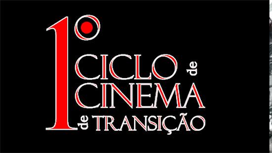 Ciclo Cinema em Transição