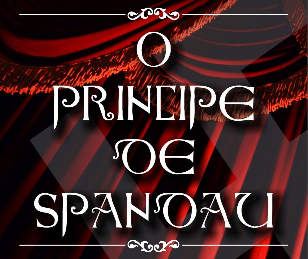 cartaz teatro principe de spandau