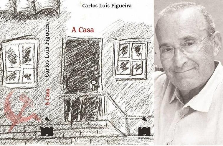A Casa - CArlos Luís Figueira