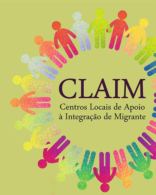 Centro Local de Apoio à Integração de Migrantes CLAIM