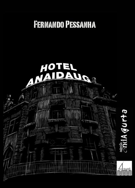Hotel Anaidaug - Fernando Pessanha